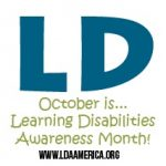 October is Learning Disabilities Awareness Month!
